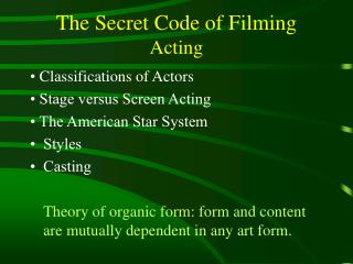 The Secret Code of Filming Acting