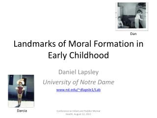 Landmarks of Moral Formation in Early Childhood