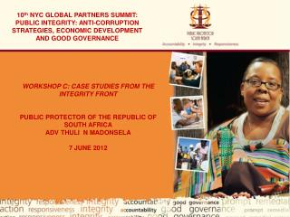 10th NYC GLOBAL PARTNERS SUMMIT: PUBLIC INTEGRITY: ANTI-CORRUPTION STRATEGIES, ECONOMIC DEVELOPMENT AND GOOD GOVERNANCE