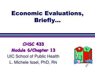 Economic Evaluations, Briefly