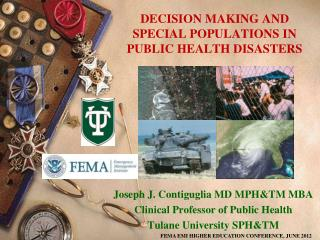 DECISION MAKING AND SPECIAL POPULATIONS IN PUBLIC HEALTH DISASTERS
