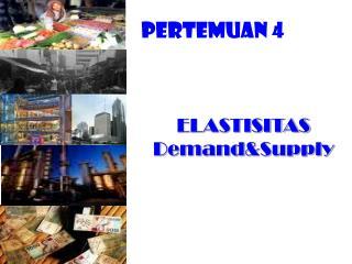 ELASTISITAS DemandSupply
