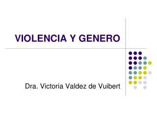VIOLENCIA Y GENERO