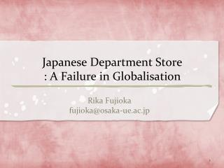 Japanese Department Store : A Failure in Globalisation