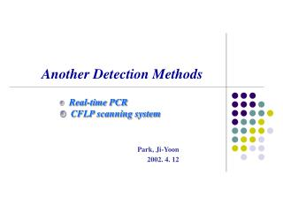 Another Detection Methods