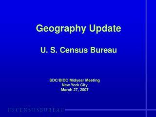 Geography Update  U. S. Census Bureau