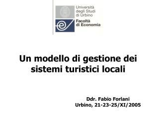 Un modello di gestione dei sistemi turistici locali