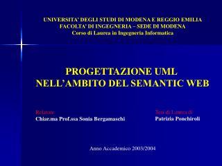 UNIVERSITA  DEGLI STUDI DI MODENA E REGGIO EMILIA FACOLTA  DI INGEGNERIA   SEDE DI MODENA Corso di Laurea in Ingegneria