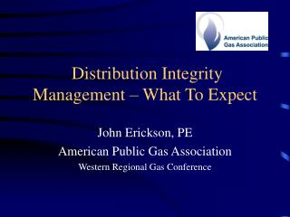 Distribution Integrity Management   What To Expect