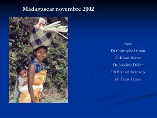 Madagascar novembre 2002
