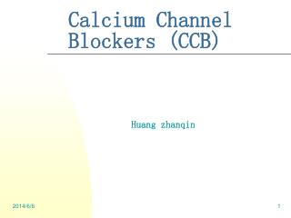 Calcium Channel Blockers CCB