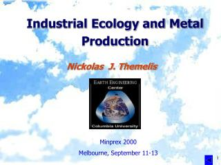 Industrial Ecology and Metal Production