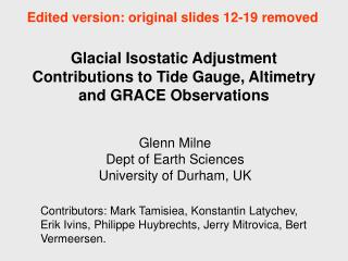 Glacial Isostatic Adjustment Contributions to Tide Gauge, Altimetry and GRACE Observations