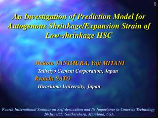 An Investigation of Prediction Model for Autogenous Shrinkage