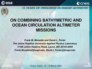 ON COMBINING BATHYMETRIC AND OCEAN CIRCULATION ALTIMETER MISSIONS