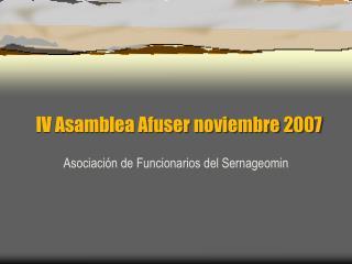 IV Asamblea Afuser noviembre 2007
