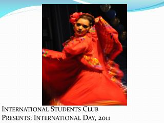International Students Club  Presents: International Day, 2011