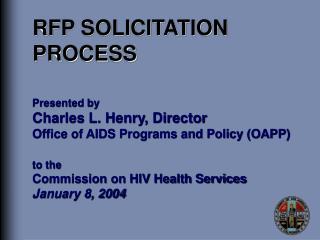 RFP SOLICITATION PROCESS