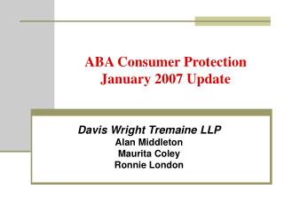 ABA Consumer Protection January 2007 Update