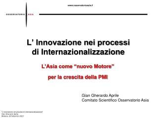 L  Innovazione nei processi  di Internazionalizzazione