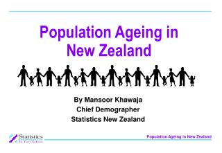 Population Ageing in  New Zealand