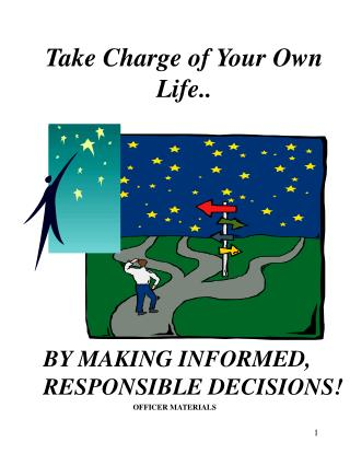 Take Charge of Your Own Life..