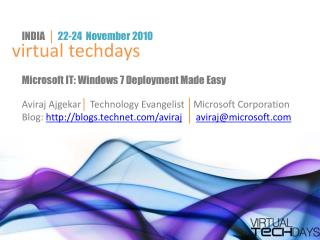 Microsoft IT: Windows 7 Deployment Made Easy
