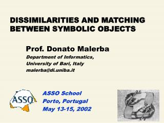 DISSIMILARITIES AND MATCHING BETWEEN SYMBOLIC OBJECTS
