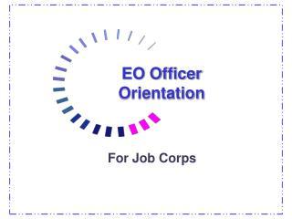 EO Officer Orientation