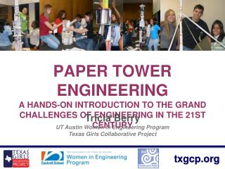 Paper Tower Engineering A Hands-on Introduction to the Grand Challenges of Engineering in the 21st Century