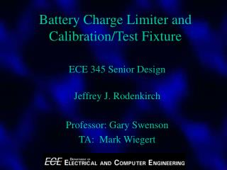Battery Charge Limiter and Calibration