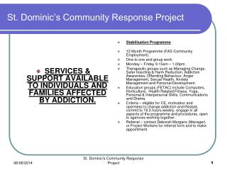 St. Dominic s Community Response Project
