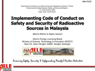 Implementing Code of Conduct on Safety and Security of Radioactive Sources in Malaysia