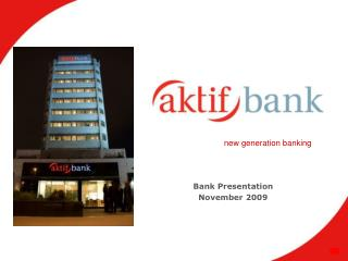 Bank Presentation November 2009