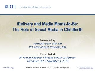 IDelivery and Media Moms-to-Be: The Role of Social Media in Childbirth