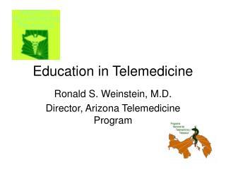 Education in Telemedicine
