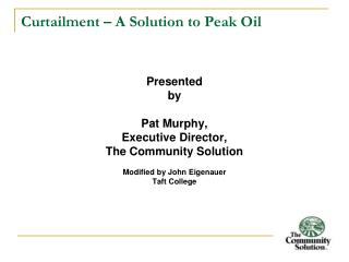 Curtailment   A Solution to Peak Oil