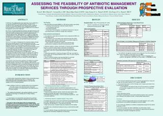 ASSESSING THE FEASIBILITY OF ANTIBIOTIC MANAGEMENT SERVICES THROUGH PROSPECTIVE EVALUATION