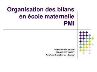 Organisation des bilans en  cole maternelle PMI