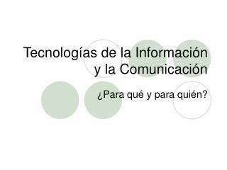 Tecnolog as de la Informaci n y la Comunicaci n