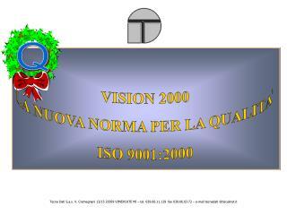 VISION 2000 LA NUOVA NORMA PER LA QUALITA ISO 9001:2000