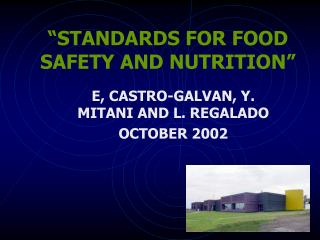 STANDARDS FOR FOOD SAFETY AND NUTRITION