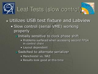 Leaf Tests slow control