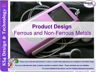 Product Design  Ferrous and Non-Ferrous Metals