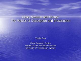 Class, Stratum and Group: The Politics of Description and Prescription