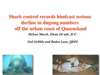 Shark control records hindcast serious decline in dugong numbers  off the urban coast of Queensland
