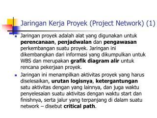 Jaringan Kerja Proyek Project Network 1