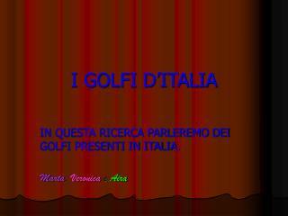 I GOLFI D ITALIA
