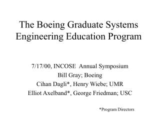 The Boeing Graduate Systems Engineering Education Program