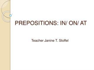 PREPOSITIONS: IN